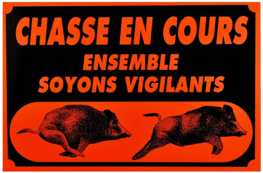 "Panneau ""Chasse en Cours - Ensemble Soyons Vigilants"" en Akylux 60 x 40 cm"