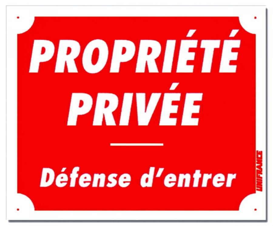 """Panneau """"Propriété Privée - Défense d'Entrer"""" en Akrylux 30 x 25 cm"""