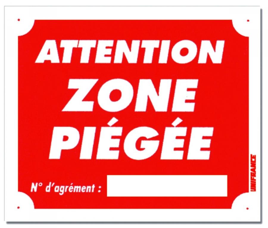 """Panneau """"Attention Zone Piégée"""" en Akylux 30 x 25 cm"""